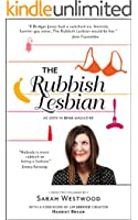 The Rubbish Lesbian: Selected Columns