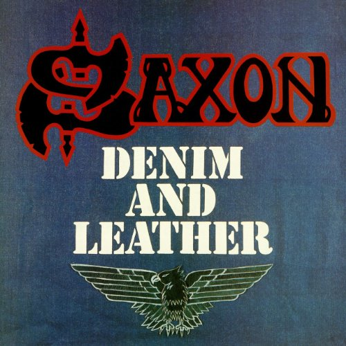 Saxon - Denim and Leather - Zortam Music