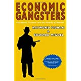 Economic Gangsters: Corruption, Violence, and the Poverty of Nationspar Raymond Fisman