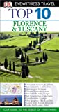 Reid Bramblett DK Eyewitness Top 10 Travel Guide: Florence & Tuscany
