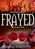 Frayed (Madison Lark)