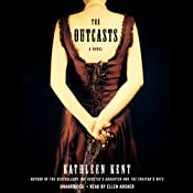 The Outcasts: A Novel | [Kathleen Kent]