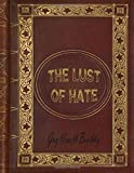img - for The Lust of Hate by Guy Newell Boothby (2016-03-23) book / textbook / text book