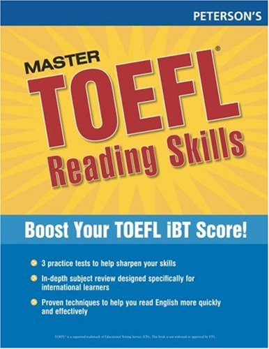 Master the TOEFL Reading Skills, 1st ed (Peterson's Master the TOEFL Reading Skills)