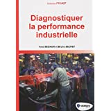 Diagnostiquer la performance industriellepar Yves Beunon