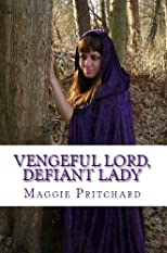 Vengeful Lord, Defiant Lady