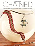 ISBN: 1440303088 - Chained: Create Gorgeous Chain Mail Jewelry One Ring at a Time