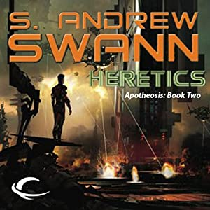 Heretics: Apotheosis, Book 2 | [S. Andrew Swann]