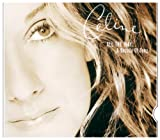 echange, troc Celine Dion - All the Way: A Decade of Song