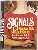 img - for Signals: What Your Child Is Really Telling You book / textbook / text book