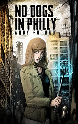 No Dogs In Philly by Andy Futuro ebook deal