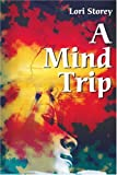 img - for A Mind Trip book / textbook / text book