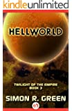 Hellworld (Twilight of the Empire Book 3)