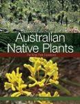 Australian Native Plants: The Kings P...