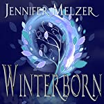 Winterborn: Into the Green | Jennifer Melzer