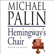 Hemingway's Chair | [Michael Palin]
