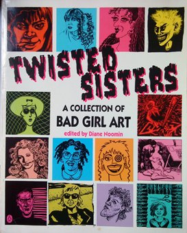 Twisted Sisters: A Collection of Bad Girl Art (Penguin graphic fiction)