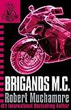 CHERUB: Brigands M.C. (CHERUB Series)