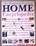 img - for The Illustrated Practical Home Encyclopedia: 1001 Step-by-Step Hints, Tips and Household Skills book / textbook / text book