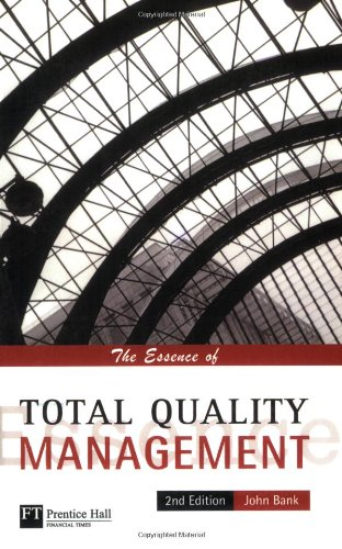 The Essence of TQM (2nd Edition)