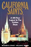 img - for California Saints: A 150-Year Legacy In The Golden State book / textbook / text book