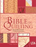 echange, troc Nikki Tinkler - La Bible du quilting : Plus de 200 points brodés à la main ou à la machine