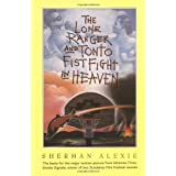 The Lone Ranger and Tonto Fistfight in Heaven ~ Sherman Alexie