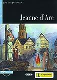 Jeanne d'Arc - Buch mit Audio-CD (Lire et s'Entraîner - A2)