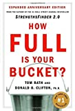 img - for How Full Is Your Bucket? by Rath, Tom, Clifton, Ph.D. Donald O. (2004) Hardcover book / textbook / text book
