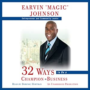 32 Ways to Be a Champion in Business   [Earvin