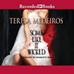Some Like it Wicked | Teresa Medeiros
