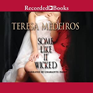 Some Like it Wicked | [Teresa Medeiros]