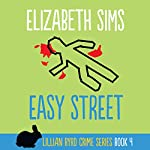 Easy Street: Lillian Byrd Crime Series, Book 4 | Elizabeth Sims