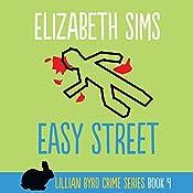 Easy Street: Lillian Byrd Crime Series, Book 4 | Elizabeth Sims