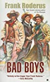Bad Boys (0425221954) by Roderus, Frank