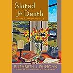 Slated for Death: A Penny Brannigan Mystery | Elizabeth J. Duncan