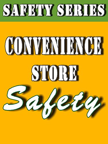 Convenience Store Safety (Safety Series)