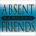 Absent Friends Audiobook by S. J. Rozan Narrated by Barbara McCulloh
