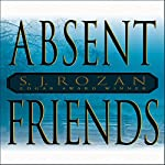 Absent Friends | S. J. Rozan