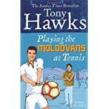 Playing The Moldovans At Tennisby Tony Hawks
