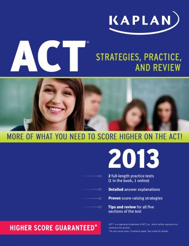 Kaplan ACT: Strategies, Practice, and Review