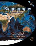 Biogeography, Fourth Edition