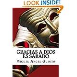 Gracias a Dios es sábado (Spanish Edition)
