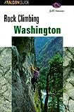 img - for Rock Climbing Washington (Regional Rock Climbing Series) Paperback July 1, 1999 book / textbook / text book