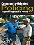 Community-Oriented Policing: A Systemic Approach to Policing (4th Edition)