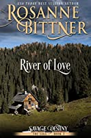 River of Love (Savage Destiny Book 3) (English Edition)
