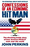 img - for Confessions of an Economic Hit Man by John Perkins (2006-02-01) book / textbook / text book