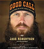 img - for Good Call: Reflections on Faith, Family, and Fowl book / textbook / text book