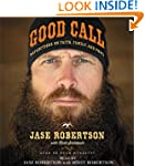 Good Call: Reflections on Faith, Fami...