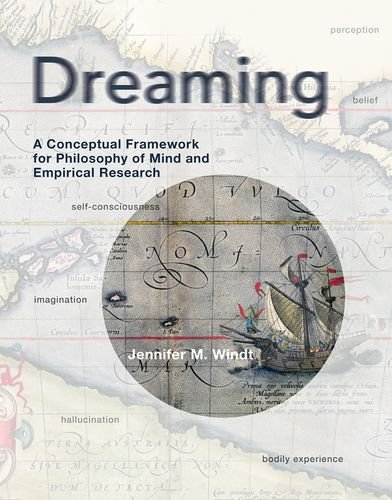 dreaming-a-conceptual-framework-for-philosophy-of-mind-and-empirical-research-mit-press
